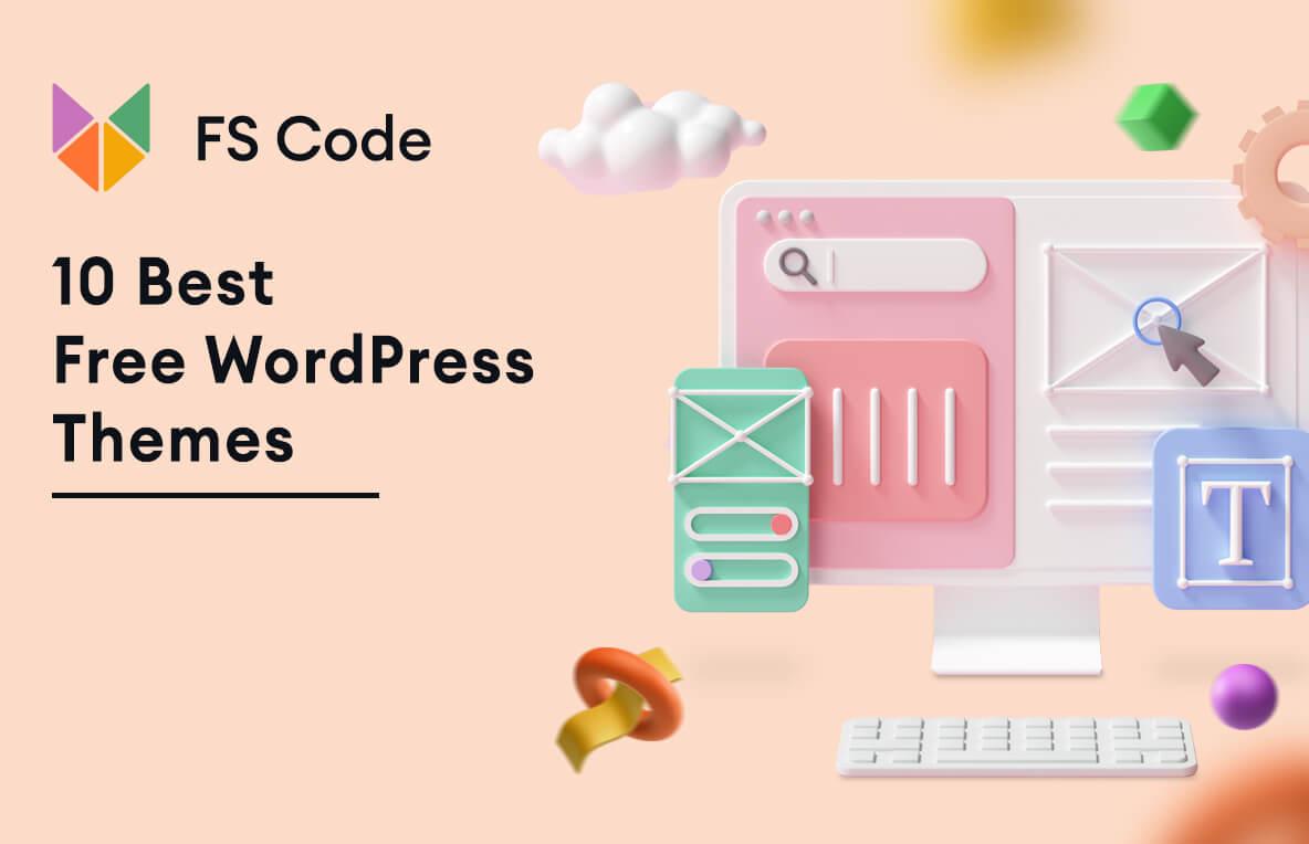 10 Best Free WordPress Themes in 2021