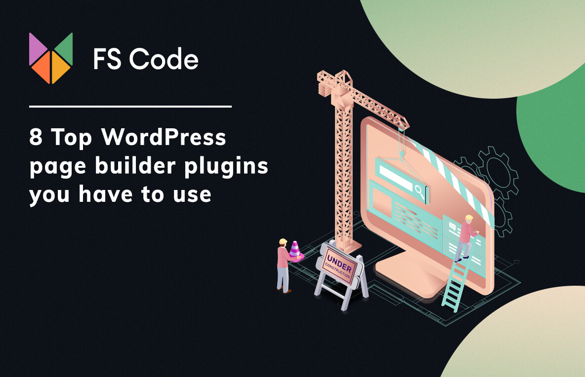 8 Top WordPress page builder plugins you have to use in 2021