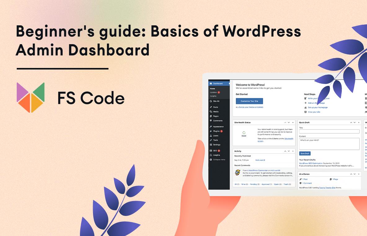 Beginner's guide: Basics of WordPress Admin Dashboard