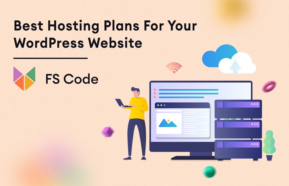 Best Hosting plans for your WordPress website (Compared)