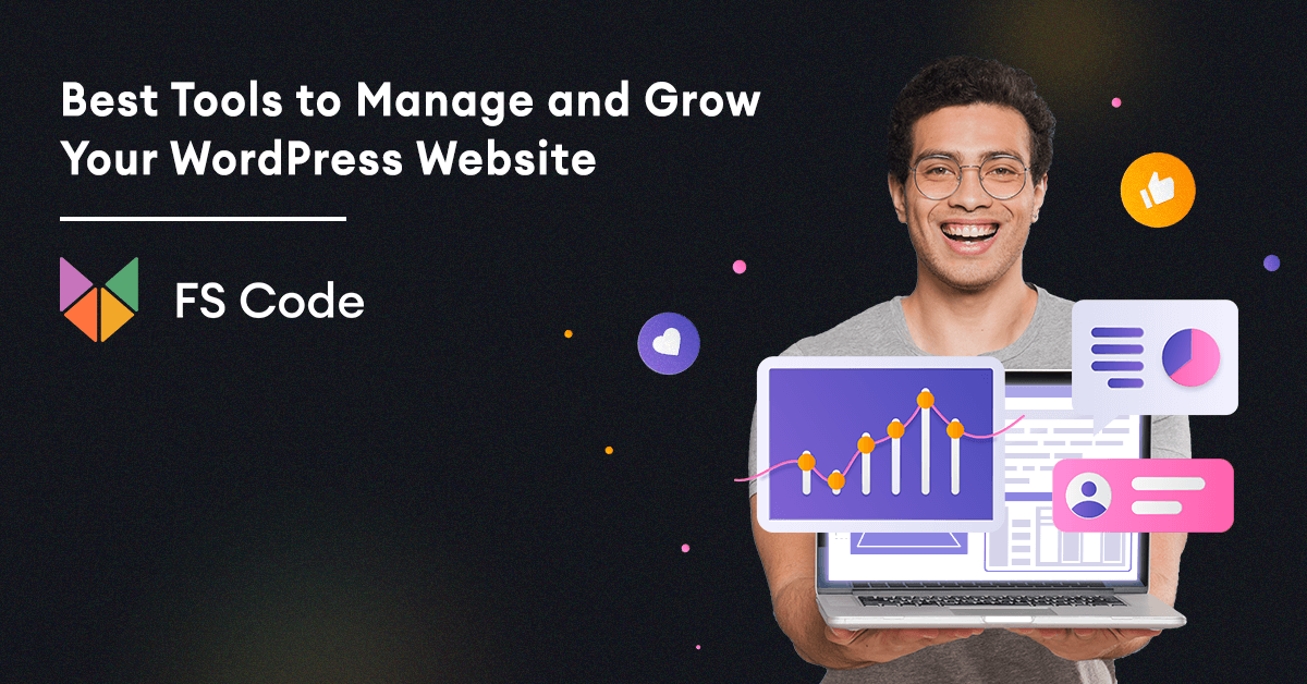 Best Tools to Manage and Grow Your WordPress Website