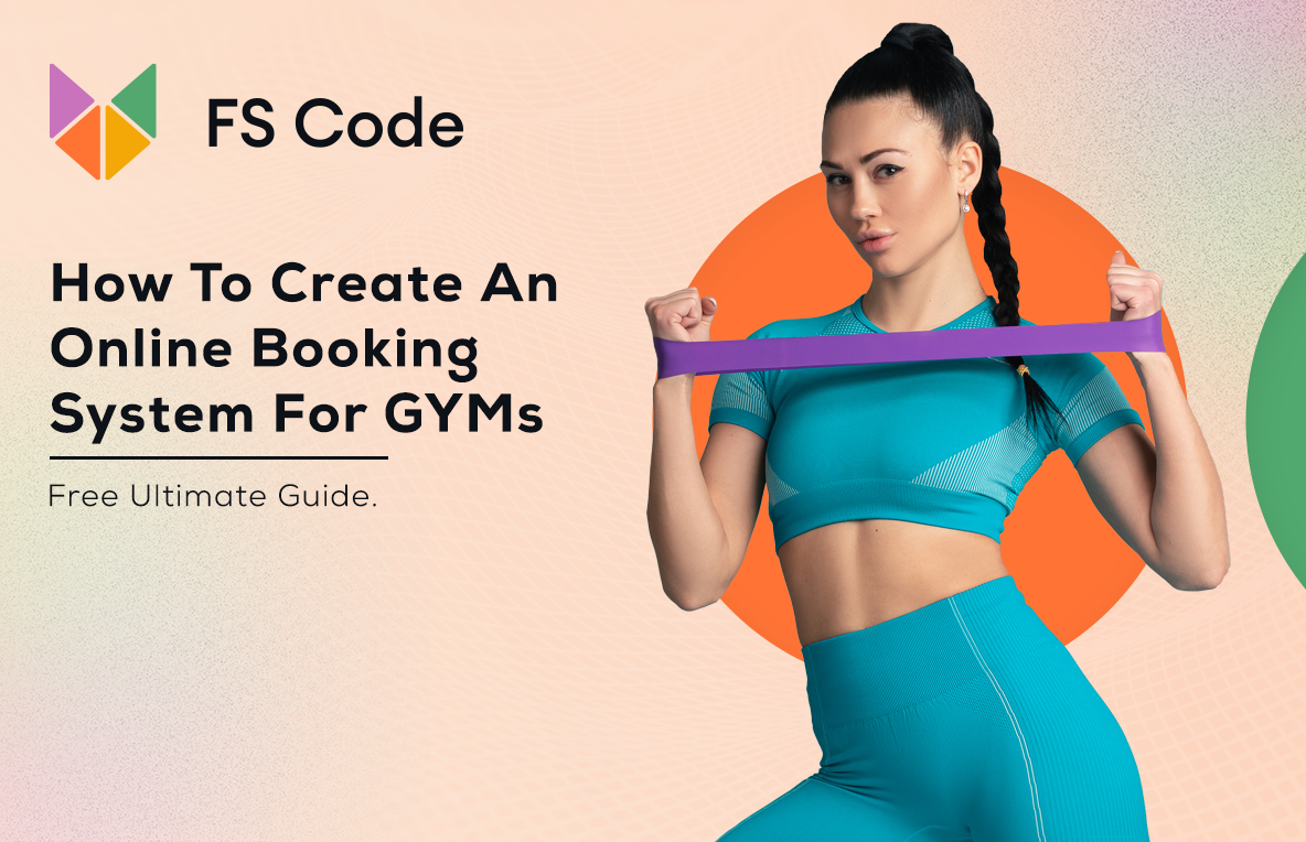 How To Create An Online Booking System For GYMs [Free Ultimate Guide]