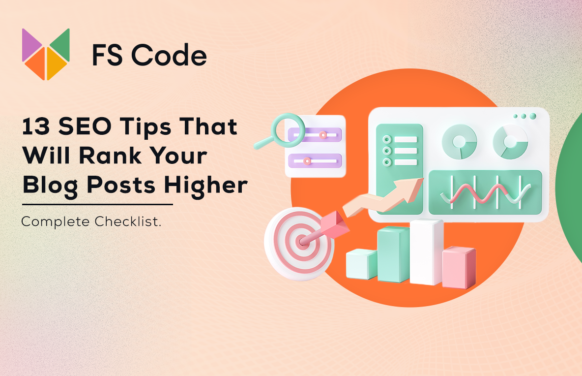 13 SEO Tips That Will Rank Your Blog Posts Higher (Complete Checklist)