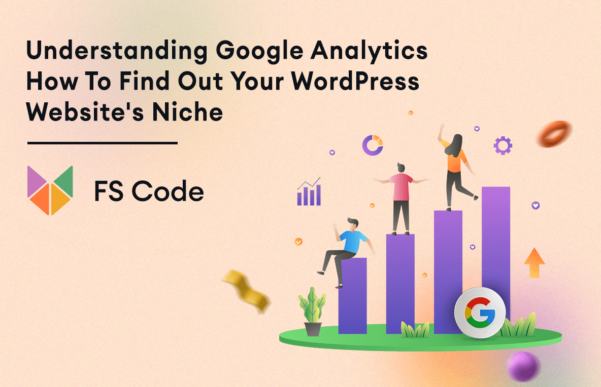 Understanding Google Analytics: How to find out your WordPress website's niche?