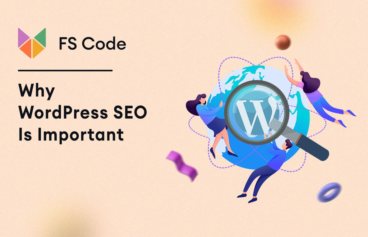 Why WordPress SEO is important
