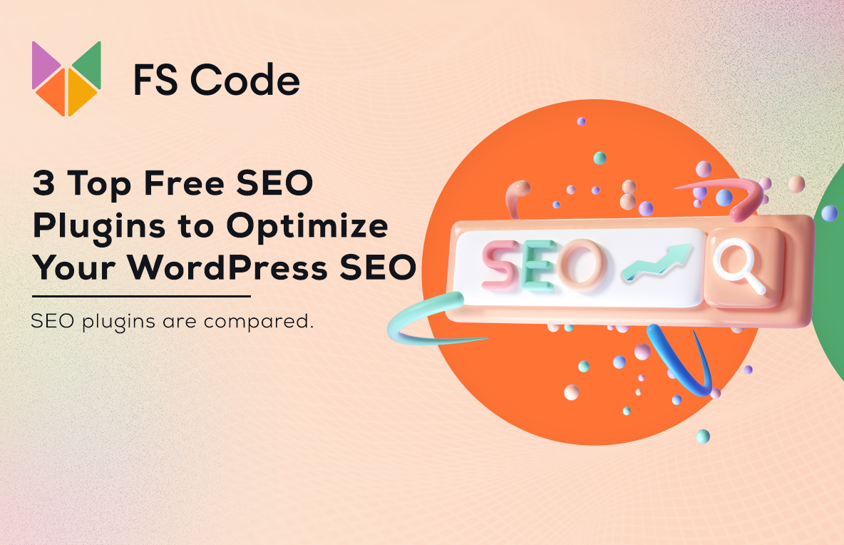 3 Top Free SEO plugins to optimize your WordPress SEO (Compared)