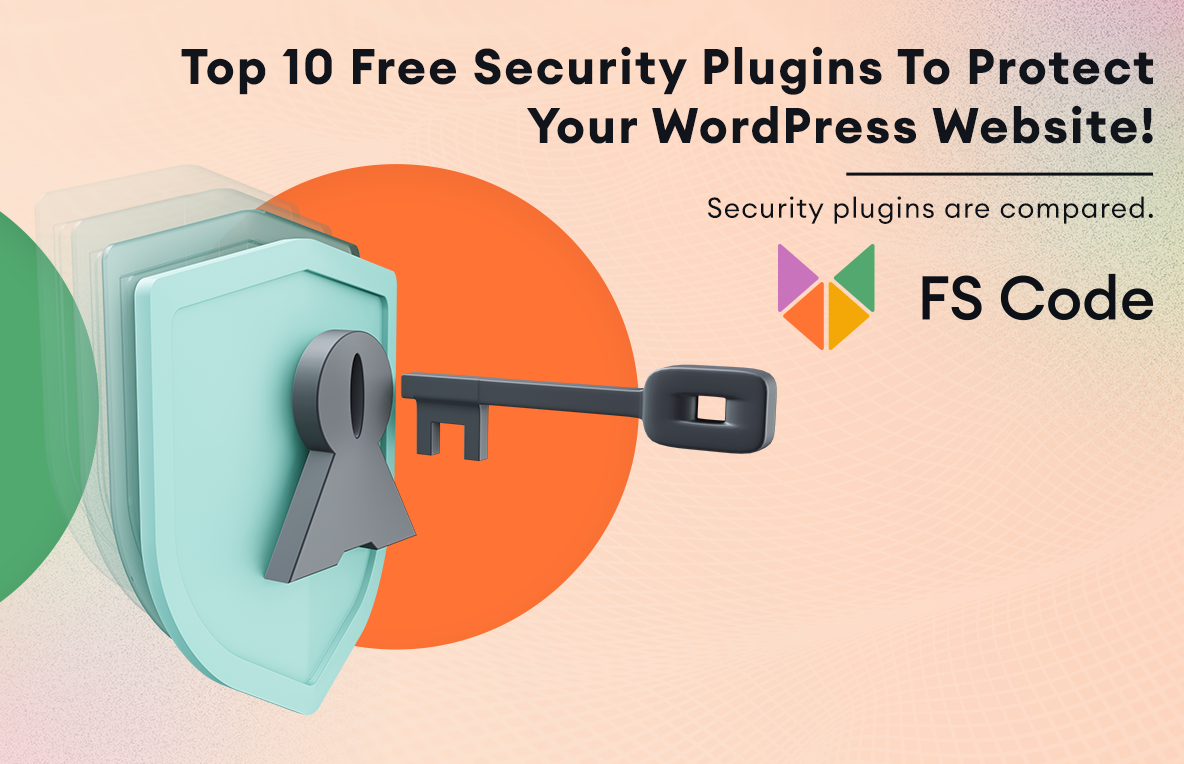 Top 10 Free Security Plugins To Protect Your WordPress Website (Compared)
